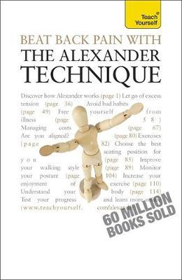 Beat Back Pain with the Alexander Technique by Richard Craze image