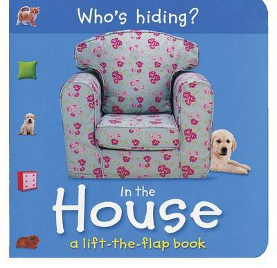 Who's Hiding? in the House by Christiane Gunzi