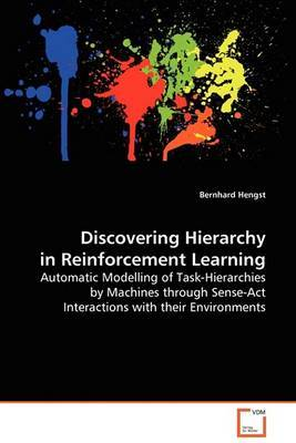 Discovering Hierarchy in Reinforcement Learning by Bernhard Hengst image