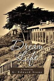 Dream Life by G. Edward Stone