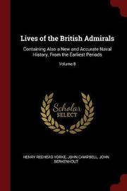 Lives of the British Admirals by Henry Redhead Yorke image