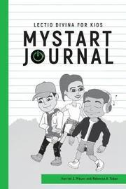 Mystart Journal by Harriet Mouer
