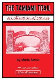 The Tamiami Trail by Maria Stone image