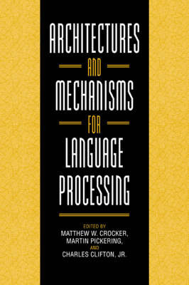Architectures and Mechanisms for Language Processing image