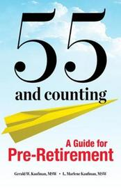 55 and Counting by Gerald W Kaufman