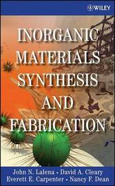 Inorganic Materials Synthesis and Fabrication by John N Lalena image