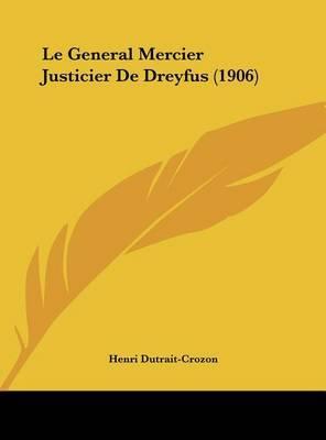 Le General Mercier Justicier de Dreyfus (1906) by Henri Dutrait-Crozon image