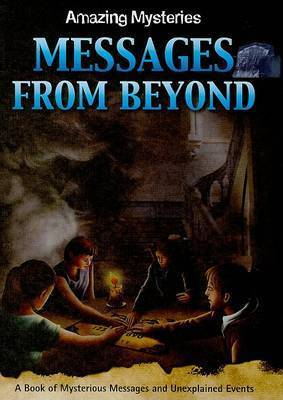 Messages from Beyond by Anne Rooney
