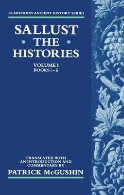 The Histories: Volume 1 (Books i-ii) by Sallust