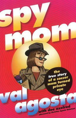 Spymom by Val Agosta image