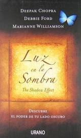 Luz En La Sombra by Debbie Ford