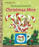 Richard Scarry's Christmas Mice (Little Golden Book) by Richard Scarry