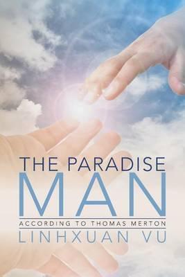 The Paradise Man by Linhxuan Vu