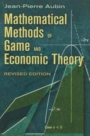 Mathematical Methods of Game and Economic Theory by Jean-Pierre Aubin