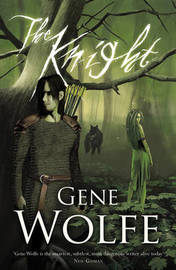 The Knight by Gene Wolfe image