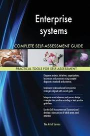 Enterprise Systems Complete Self-Assessment Guide by Gerardus Blokdyk image