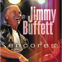 Encores (2 CD Set) by Jimmy Buffett