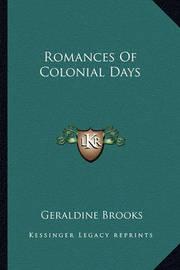 Romances of Colonial Days by Geraldine Brooks