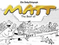 The Best of Matt 2007 by Matt Pritchett image