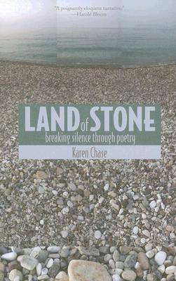 Land of Stone by Karen Chase