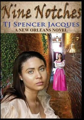 Nine Notches by Tj Spencer Jacques image