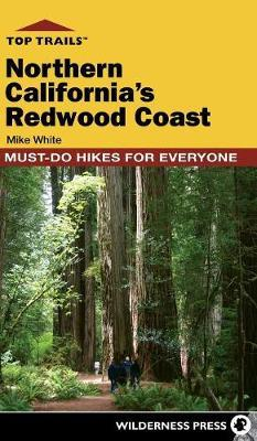 Top Trails: Northern California's Redwood Coast by Mike White image