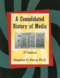 Consolidated History of Media by S.D. Perry image