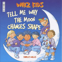 Tell Me Why the Moon Changes Shape by Shirley Willis image