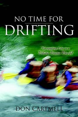 No Time for Drifting by Don Cartmell image