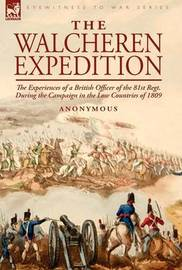 The Walcheren Expedition by * Anonymous image