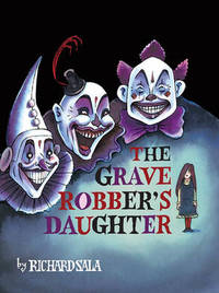 The Grave Robber's Daughter by Richard Sala image