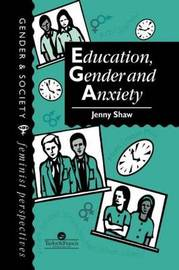 Education, Gender And Anxiety by Jenny Shaw image