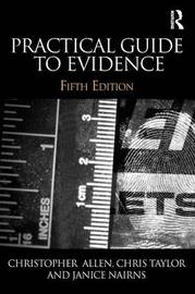 Practical Guide to Evidence by Christopher Allen