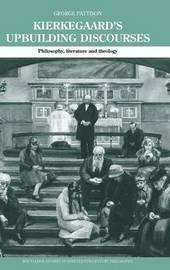 Kierkegaard's Upbuilding Discourses by George Pattison