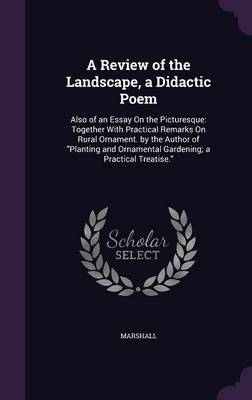 A Review of the Landscape, a Didactic Poem by Marshall