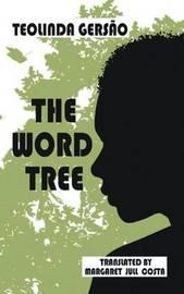 The Word Tree by Teolinda Gersao image