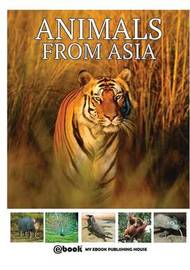 Animals from Asia by My Ebook Publishing House