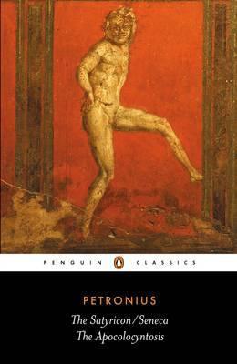 The Satyricon by Petronius Arbiter