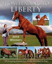 From Leading to Liberty by Jutta Wiemers