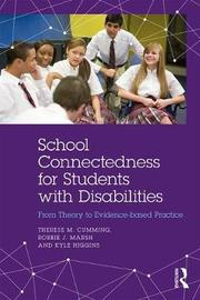 School Connectedness for Students with Disabilities by Therese M. Cumming