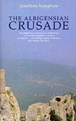 The Albigensian Crusade by Jonathan Sumption image