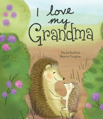 I Love My Grandma by David Bedford image