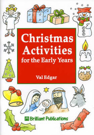 Christmas Activities for the Early Years by Val Edgar image