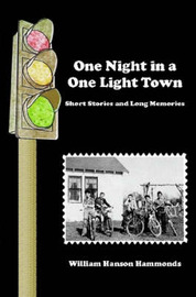 One Night in a One Light Town by William Hammonds image
