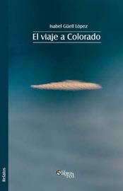El Viaje a Colorado by Isabel Guell Lopez image