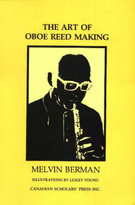 The Art of Oboe Reed Making by Melvin Berman image
