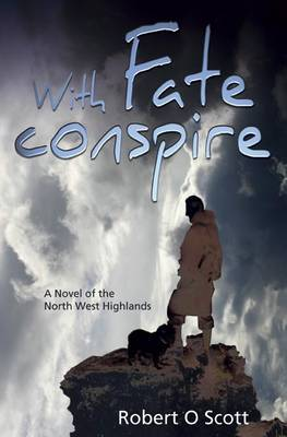 With Fate Conspire by Robert O. Scott image