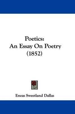 Poetics: An Essay On Poetry (1852) by Eneas Sweetland Dallas image