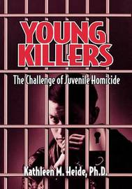 Young Killers by Kathleen M. Heide