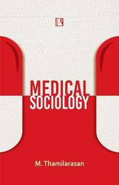 Medical Sociology by M. Thamilarasan image